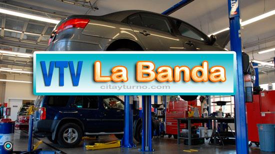 VTV La Banda Información con Mapa-plano, Dirección, teléfono, precios, horarios y Turnos instalaciones del Taller de Revisión Técnica Vehicular (RTV), ubicadas en Banda del Río Salí Provincia de Tucumán